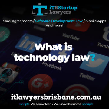 IT and Startup Lawyers - What is Technology Law?